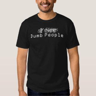 I See Dumb People Shirts