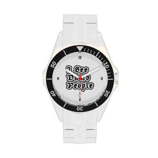 I See Dumb People Wrist Watches