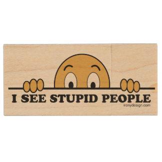I See Stupid People Wood USB 2.0 Flash Drive