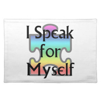 I Speak for Myself Placemat