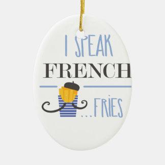 I Speak French... Fries Ceramic Oval Decoration