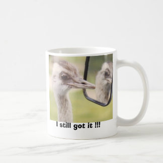 I still got it !!! coffee mug