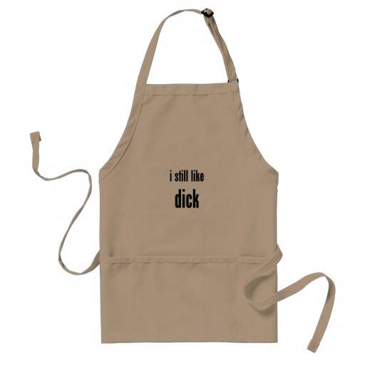 i still like dick apron