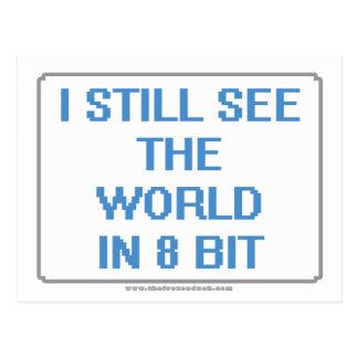 I Still See the World in 8 Bit Postcard