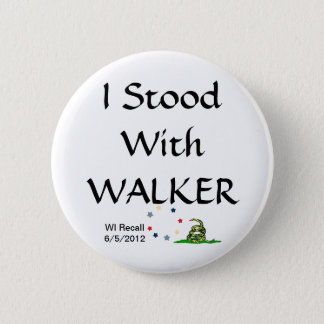 I Stood with Gov Scott Walker 6 Cm Round Badge