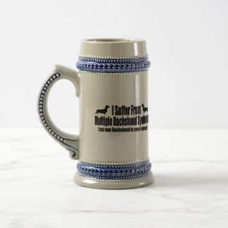 I Suffer From Multiple Dachshund Syndrome Beer Stein