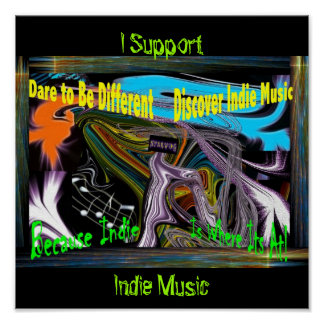 I Support Indie Music Poster