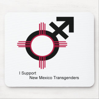 I support New Mexico Transgenders Mouse Pad