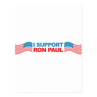 I Support Ron Paul - 2012 Election President Postcard