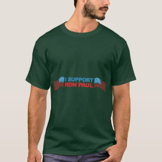 I Support Ron Paul - 2012 Election President T-Shirt