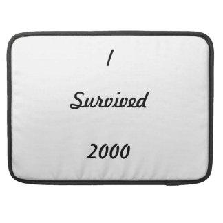 I survived 2000! MacBook pro sleeve