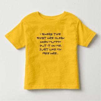 I swear this shirt was clean when mummy put it ...