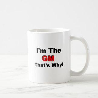 I the GM that's why Basic White Mug