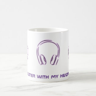 I think faster with my headphones on coffee mug