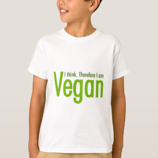 I think.  Therefore I am Vegan T-Shirt
