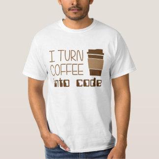 I Turn Coffee Into Programming Code Tee Shirt