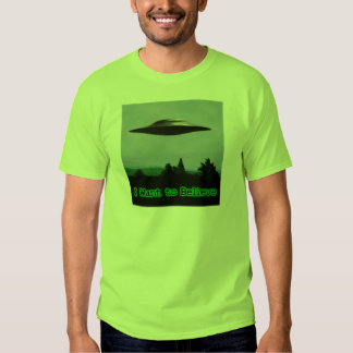I want to believe t shirts