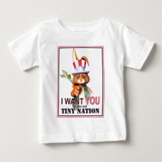I Want You for our Tiny Nation Baby T-Shirt