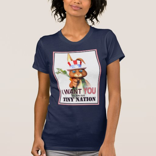 I Want You for our Tiny Nation Tee Shirts
