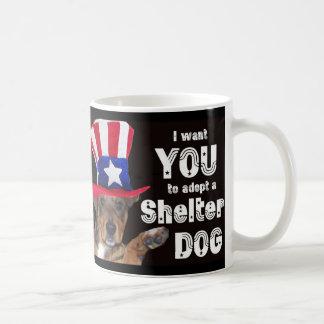 I Want YOU To Adopt A Shelter Dog Basic White Mug
