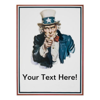 I Want You Uncle Sam  Add Your Text Customized Poster