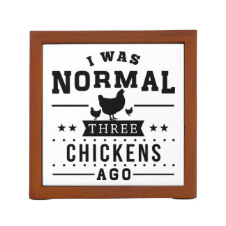 I Was Normal Three Chickens Ago Desk Organiser