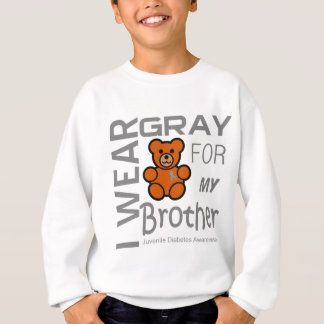 I wear gray for my brother Juvenile Diabetes Aware Sweatshirt