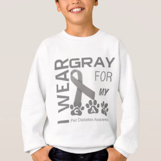 I wear gray for my cat pet diabetes awareness sweatshirt