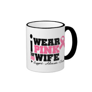 I Wear Pink Ribbon Support For My Wife Coffee Mug