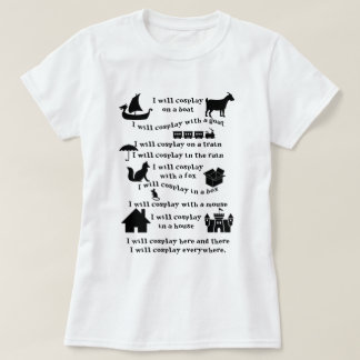I will Cosplay T shirt