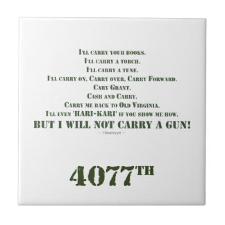 I Will Not Carry a Gun Tile