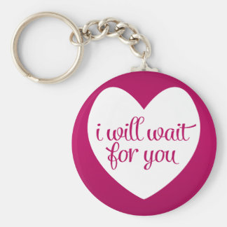 I Will Wait For You Pink Heart Keychain