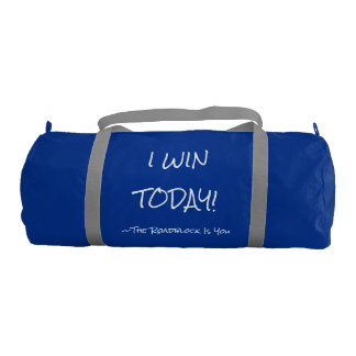I WIN TODAY - DUFFLE BAG GYM DUFFEL BAG