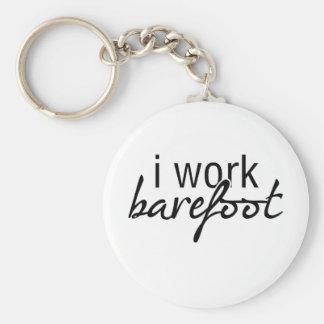 I Work Barefoot Key Ring
