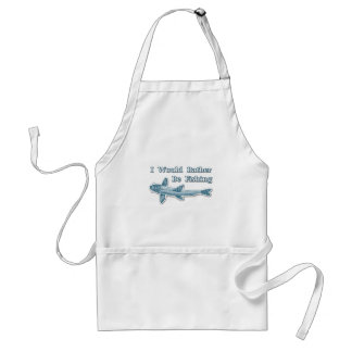 I Would Rather Be Fishing Standard Apron