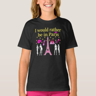I WOULD RATHER BE IN PARIS T-Shirt