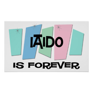 Iaido Is Forever Poster