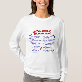 IBIZAN HOUND Property Laws 2 T-Shirt