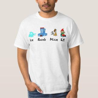 Ice, Bank, Mice, Elf T Shirt