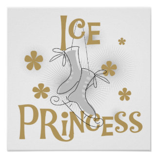 Ice Princess T-shirts and Gifts Poster