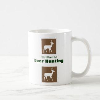I'd Rather Be Deer Hunting Coffee Mug - 11oz White