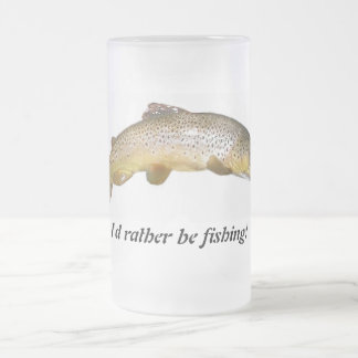 I'd rather be fishing beer muh frosted glass mug
