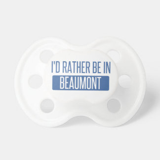 I'd rather be in Beaumont Dummy