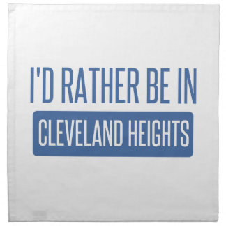 I'd rather be in Cleveland Heights Napkin