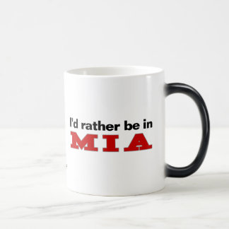 I'd Rather Be In MIA Magic Mug