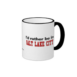 I'd Rather Be In Salt Lake City Ringer Mug