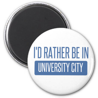 I'd rather be in University City Magnet