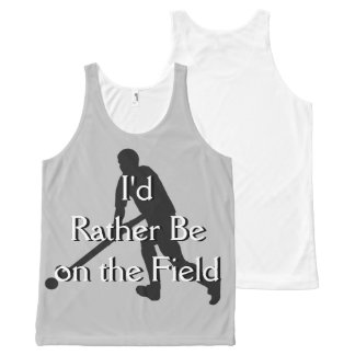I'd Rather Be on the Field (Hockey) Unisex Tank