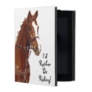 I'd Rather Be Riding! Horse iPad Cover