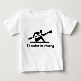 I'd rather be rowing baby T-Shirt
